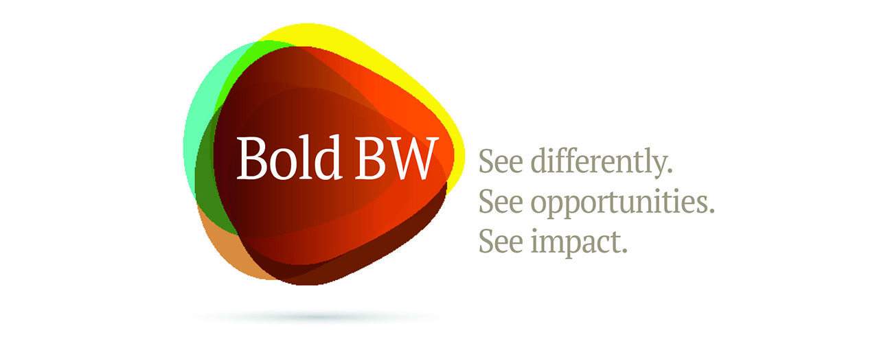 Bold BW: See differently. See opportunities. See impact.