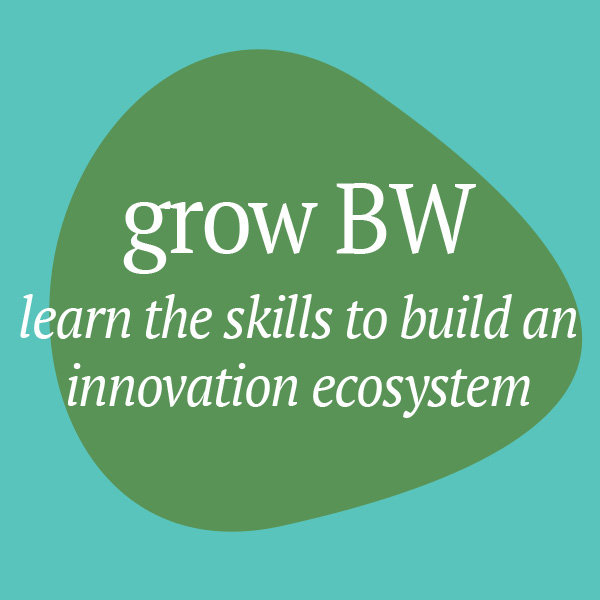 Grow BW: learn the skills to build an innovation ecosystem