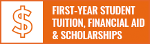 First-Year Student Tuition, Financial Aid & Scholarships