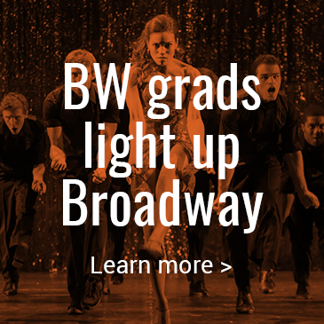 BW grads light up Broadway: Click to learn more