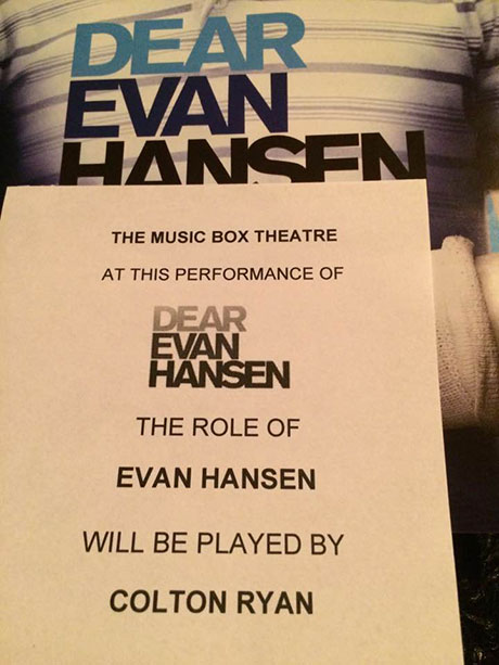 A notice in Sunday's Playbill announces Colton Ryan is playing Evan Hansen